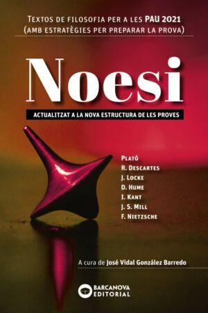 Noesi. Textos de filosofia per a les PAU 2021 Novetat e1634229648930