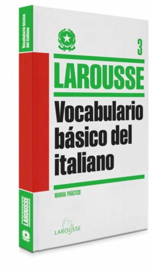 Vocabulario basico del Italiano LAROUSSE Lengua Italiana Manuales practicos e1634231514573